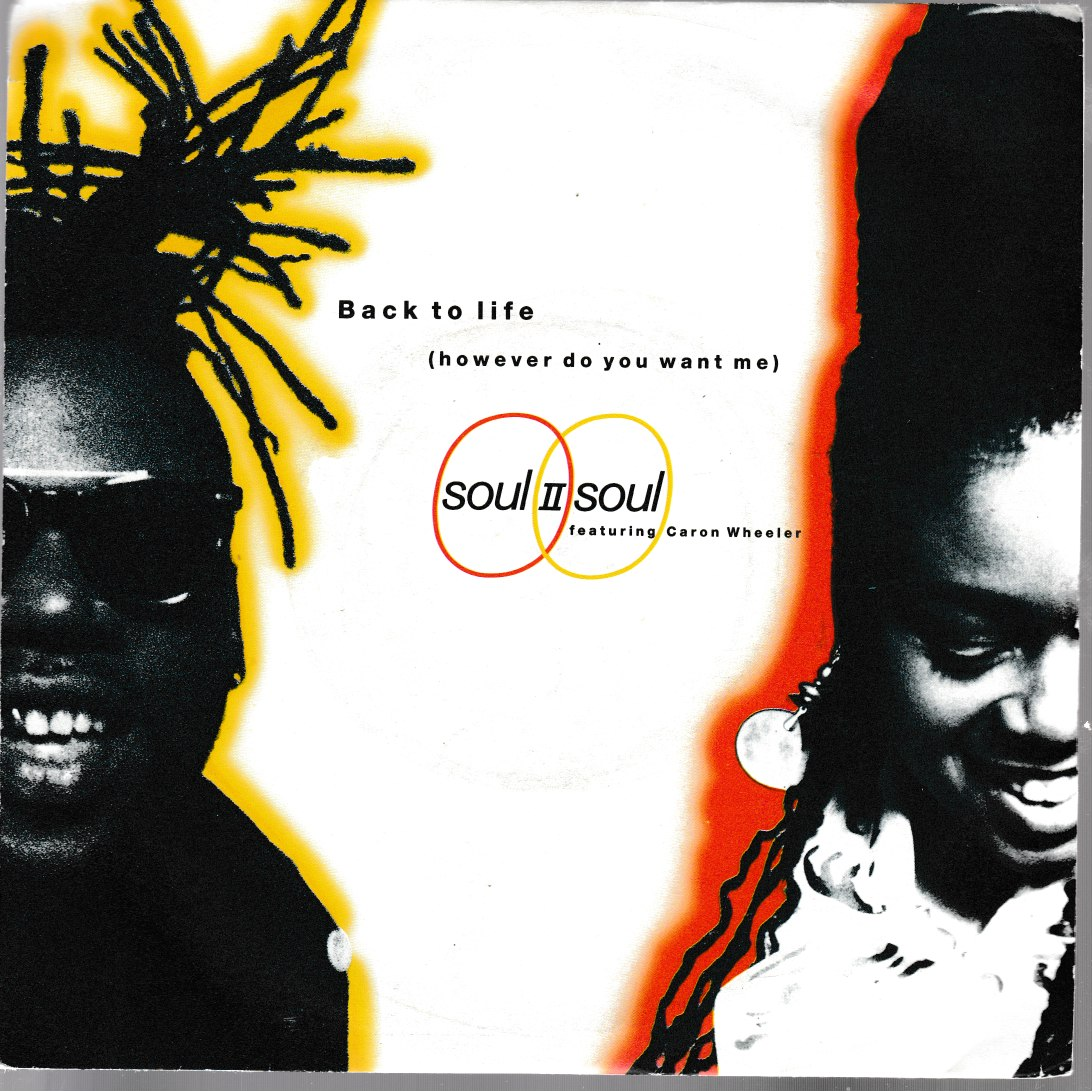 Soul II Soul (featuring Caron Wheeler) - Back to life. 1989 10 Records