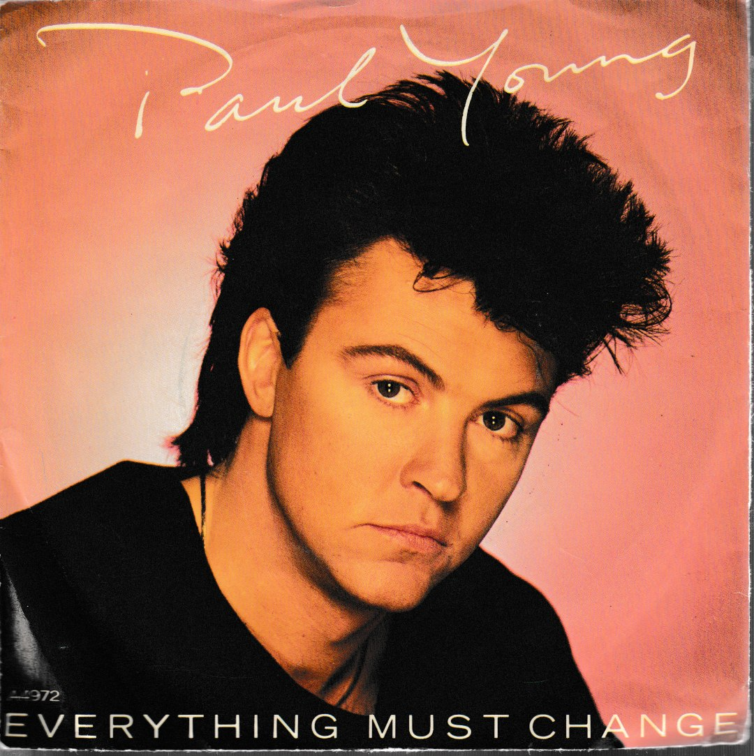 Paul Young - Everything must change. 1984 CBS