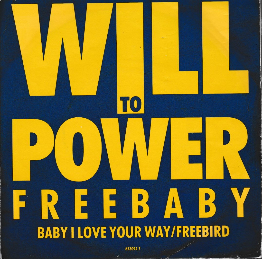 Will to Power - Baby, I love your way. 1988 Epic